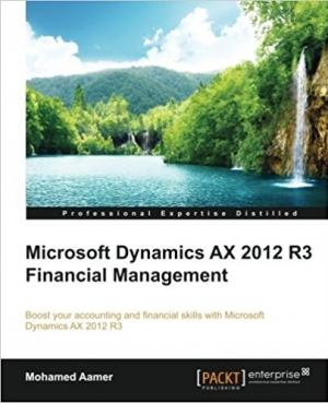 Download Microsoft Dynamics AX 2012 R3 Financial Management free book as pdf format