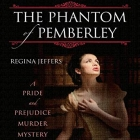 Book The Phantom of Pemberley: A Pride and Prejudice Murder Mystery free