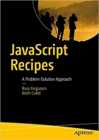 Book JavaScript Recipes: A Problem-Solution Approach free