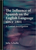 Book The Influence of Spanish on the English Language since 1801 free