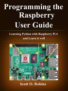 Book Programming the Raspberry Pi 4: Learning Python with Raspberry Pi 4 and Learn it well free