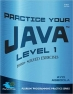 Book Practice Your Java Level 1 free