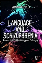 Book Language and Schizophrenia: Perspectives from Psychology and Philosophy free