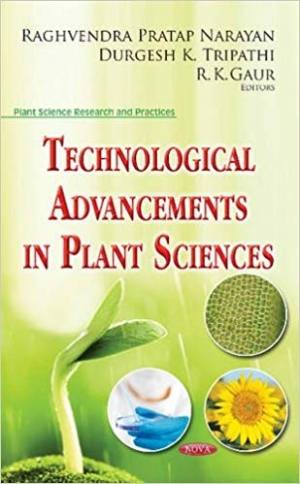 Download Technological Advancements in Plant Sciences (Plant Science Research and Practices) free book as pdf format