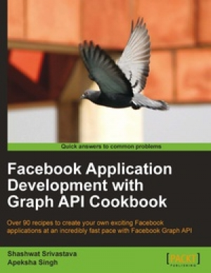 Download Facebook Application Development with Graph API Cookbook free book as pdf format