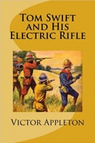 Book Tom Swift and His Electric Rifle free