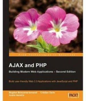 Download AJAX and PHP: Building Modern Web Applications, 2nd Edition free book as pdf format