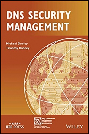 Download DNS Security Management (IEEE Press Series on Networks and Service Management) free book as pdf format
