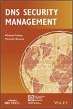 Book DNS Security Management (IEEE Press Series on Networks and Service Management) free