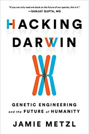 Download Hacking Darwin: Genetic Engineering and the Future of Humanity free book as epub format