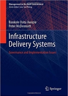 Infrastructure Delivery Systems: Governance and Implementation Issues