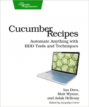 Download Cucumber Recipes: Automate Anything with BDD Tools and Techniques (Pragmatic Programmers) free book as pdf format