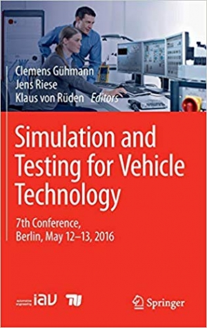 Download Simulation and Testing for Vehicle Technology: 7th Conference, Berlin, May 12-13, 2016 free book as pdf format