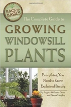 Book The Complete Guide to Growing Windowsill Plants: Everything You Need to Know Explained Simply (Back-To-Basics) free