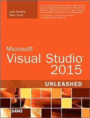 Download Microsoft Visual Studio 2015 Unleashed, 3rd Edition free book as pdf format