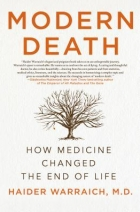 Book Modern Death: How Medicine Changed the End of Life free