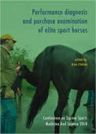 Performance Diagnosis and Purchase Examination of Elite Sport Horses