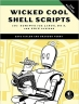 Book Wicked Cool Shell Scripts, 2nd Edition free