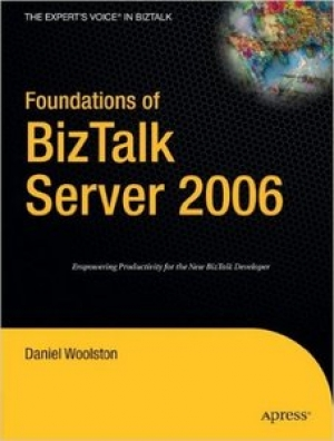 Download Foundations of BizTalk Server 2006 free book as pdf format