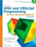 Book Microsoft Wsh And Vbscript Programming For The Absolute Beginner, 4th Edition free