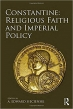 Book Constantine Religious Faith and Imperial Policy free