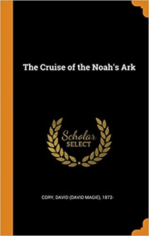 Download The Cruise of the Noah's Ark free book as pdf format