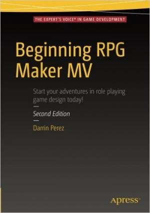 Download Beginning RPG Maker MV, 2nd Edition free book as pdf format