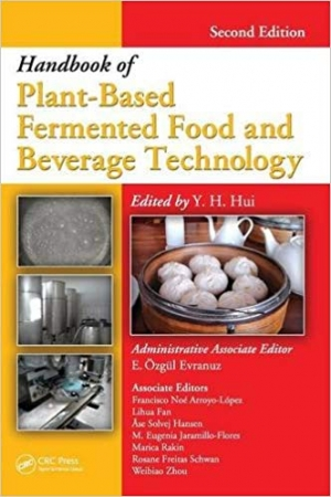Download Handbook of Fermented Food and Beverage Technology Two Volume Set: Handbook of Plant-Based Fermented Food and Beverage Technology free book as pdf format