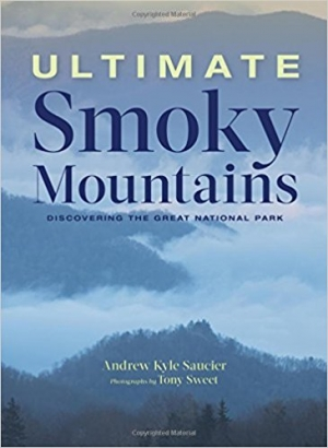 Download Ultimate Smoky Mountains: Discovering the Great National Park free book as epub format
