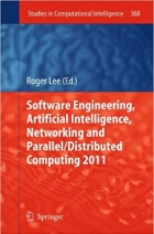 Book Software Engineering, Artificial Intelligence, Networking and Parallel/Distributed Computing (Studies in Computational Intelligence) free