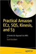 Book Practical Amazon EC2, SQS, Kinesis, and S3 free