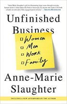 Book Unfinished Business: Women Men Work Family free