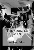 Book The Sinister Man free