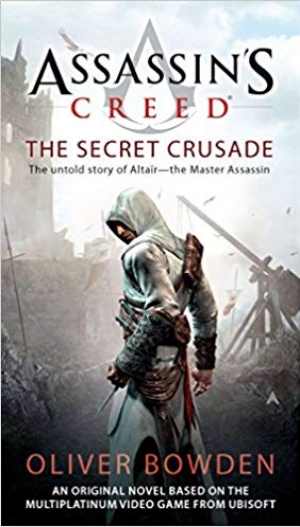 Download Assassin's Creed: the Secret Crusade free book as pdf format