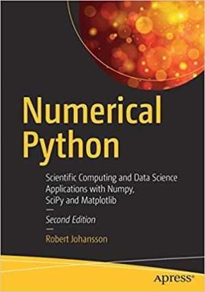 Download Numerical Python: Scientific Computing and Data Science Applications with Numpy, SciPy and Matplotlib free book as pdf format