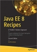 Book Java EE 8 Recipes: A Problem-Solution Approach free