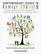 Book Contemporary Issues in Family Studies: Global Perspectives on Partnerships, Parenting and Support in a Changing World free