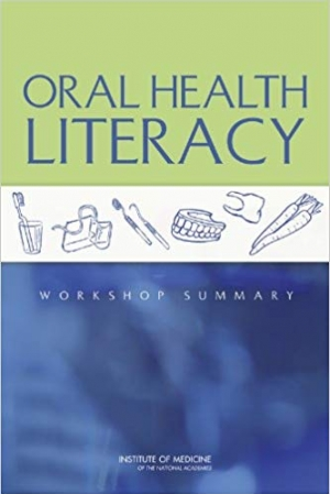 Download Oral Health Literacy: Workshop Summary free book as pdf format