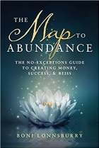 Book The Map to Abundance The No Exceptions Guide to Money, Success, and Bliss free