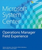 Book Microsoft System Center Operations Manager Field Experience free
