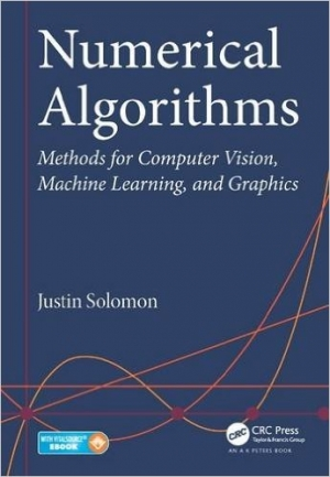Download Numerical Algorithms: Methods for Computer Vision, Machine Learning, and Graphics free book as pdf format