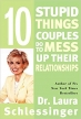 Book 10 Stupid Things Couples Do to Mess Up Their Relationships free