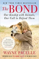 Book The Bond: Our Kinship with Animals, Our Call to Defend Them free