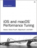 iOS and macOS Performance Tuning
