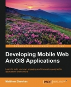 Book Developing Mobile Web ArcGIS Applications free