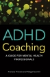 Book ADHD Coaching: A Guide for Mental Health Professionals free