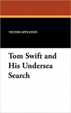 Book Tom Swift and His Undersea Search free