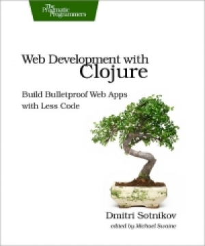 Download Web Development with Clojure free book as pdf format