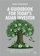 A Guidebook for Todays Asian Investor