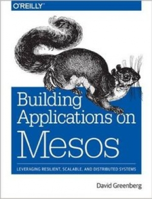 Download Building Applications on Mesos free book as pdf format